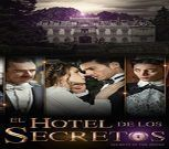 El Hotel de los Secretos abre sus puertas