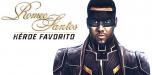 """Escuche el nuevo sencillo Romeo Santos""""Héroe Favorito"""""""