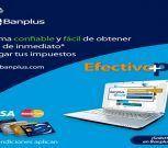 Efectivo Plus, la nueva opción de crédito paralelo e inmediato de Banplus